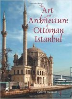 Art and Architecture of Ottoman Istanbul