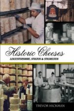 Historic Cheeses