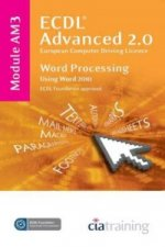 ECDL Advanced Syllabus 2.0 Module AM3 Word Processing Using