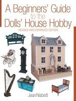 Beginner's Guide to the Dolls' House Hobby
