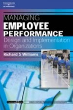 Managing Employee Performance: Design and Implementation in Organizations
