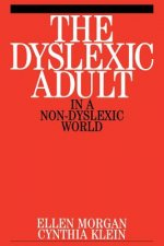 Dyslexic Adult in a Non-dyslexic World