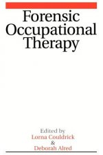 Forensic Occupational Therapy