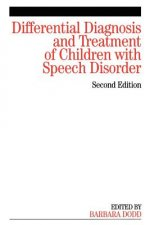 Differential Diagnosis and Treatment of Children with Speech