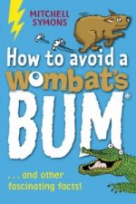 How to Avoid a Wombat's Bum