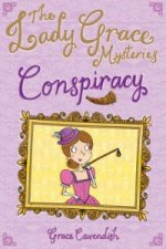 Lady Grace Mysteries: Conspiracy