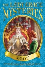 Lady Grace Mysteries: Loot
