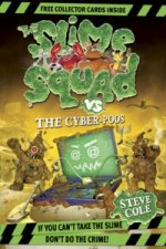 Slime Squad vs the Cyber Poos