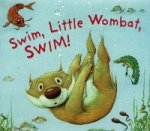 Swim, Little Wombat, Swim