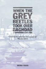 When the Grey Beetles Took Over Baghdad