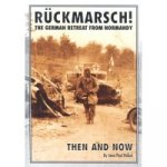 Ruckmarsch Then and Now
