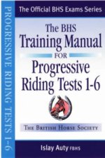 BHS Training Manual for Progressive Riding