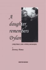 Daughter Remembers Dylan