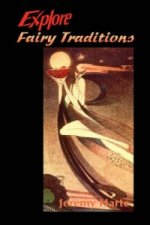 Explore Fairy Traditions