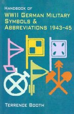Handbook of WWII German Military Symbols and Abbreviations,