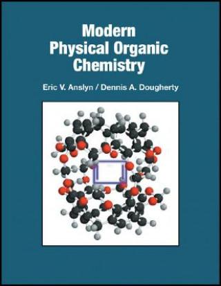 Modern Physical Organic Chemistry