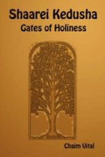 Shaarei Kedusha - Gates of Holiness