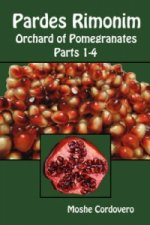 Pardes Rimonim - Orchard of Pomegranates