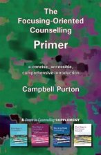 Focusing-Oriented Counselling Primer