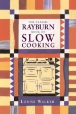 Classic Rayburn Book of Slow Cooking