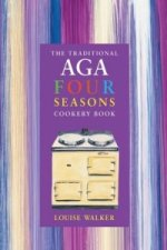 Traditional Aga Four Seasons Cookery Book