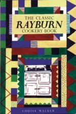 Classic Rayburn Cookery Book