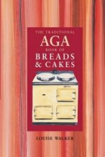 Traditional Aga Book of Breads and Cakes