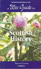 Wee Guide to Scottish History