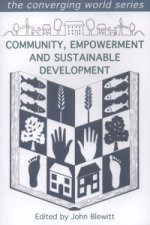 Community, Empowerment and Sustainable Development