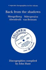 Back from the Shadows: 4 Discographies Willem Mengelberg, Di