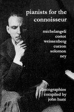 Pianists for the Connoisseur: 6 Discographies - Arturo Bened