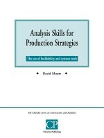Analysis Skills for Production Strategies