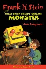 Frank N. Stein and the Great Green Garbage Monster