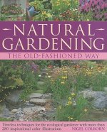 Natural Gardening the Traditional Way