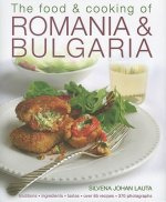 Food and Cooking of Romania and Bulgaria