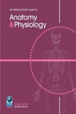 Introductory Guide to Anatomy and Physiology
