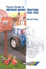Pocket Guide to Britain's Model Tractors 1948-1998