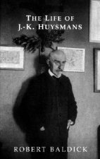 Life of J.k. Huysmans