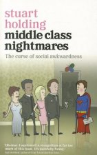 Middle Class Nightmares