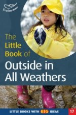 Little Book of Outside in All Weathers