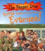 Avoid Being a Second World War Evacuee