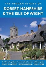 Hidden Places of Dorset, Hampshire and the Isle of Wight