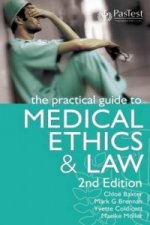 Practical Guide to Medical Ethics and Law
