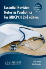 Essential Revision Notes in Paediatrics for MRCPCH
