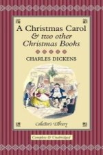 A Christmas Carol & two other Christmas Books