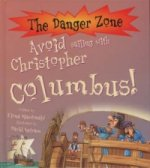 Avoid Sailing with Christopher Columbus!