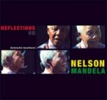 Reflections on Nelson Mandela