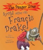 Avoid Sailing With Francis Drake!