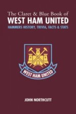 Claret and Blue Book of West Ham United