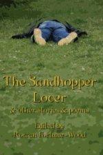 Sandhopper Lover and Other Stories and Poems